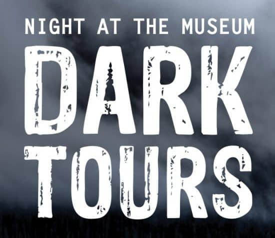 SOLD OUT Night at the Museum – Dark Tours