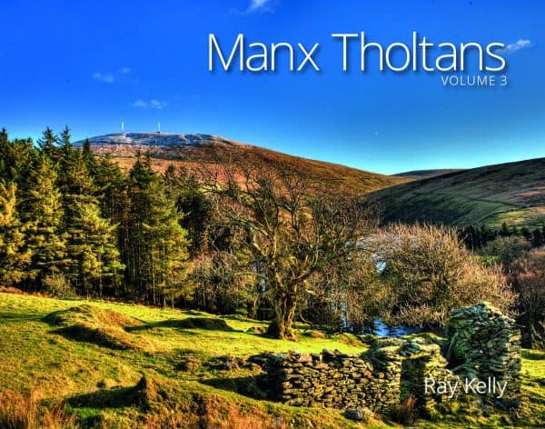 Manx Tholtans Volume 3 by Ray Kelly