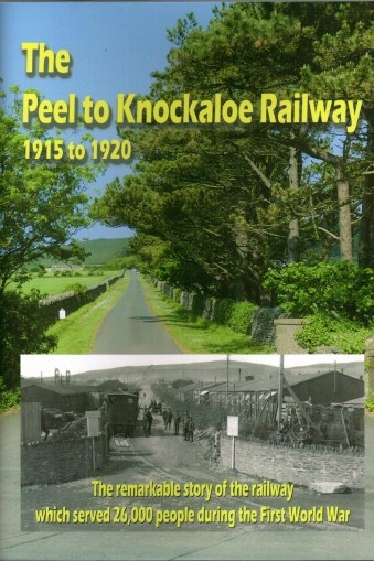 Peel to Knockaloe Railway 1915 - 1920