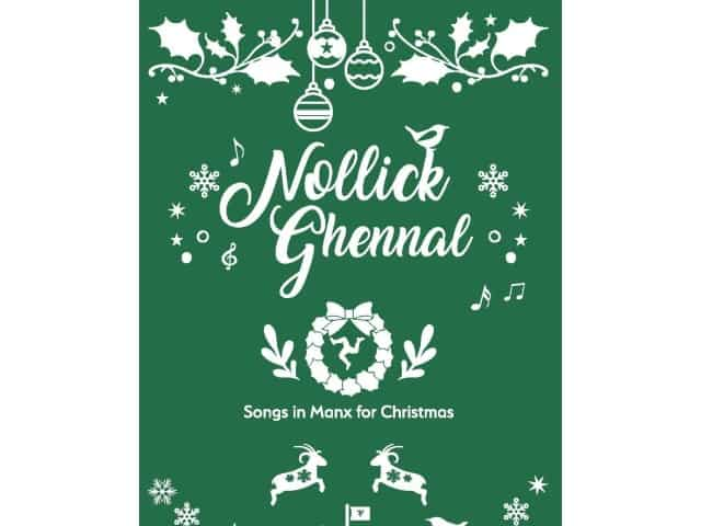 Nollick Ghennal Songs in Manx for Christmas