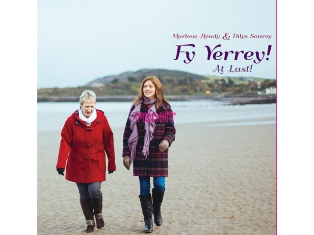 Marlene Hendy and Dilys Sowrey Fy Yerrey