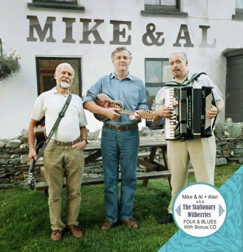 Mike & Al (plus Alan) aka The Stationary Wilberries CD