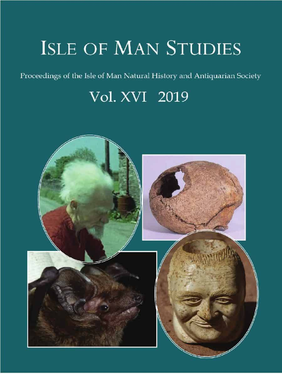 Isle of Man Studies Vol XVI