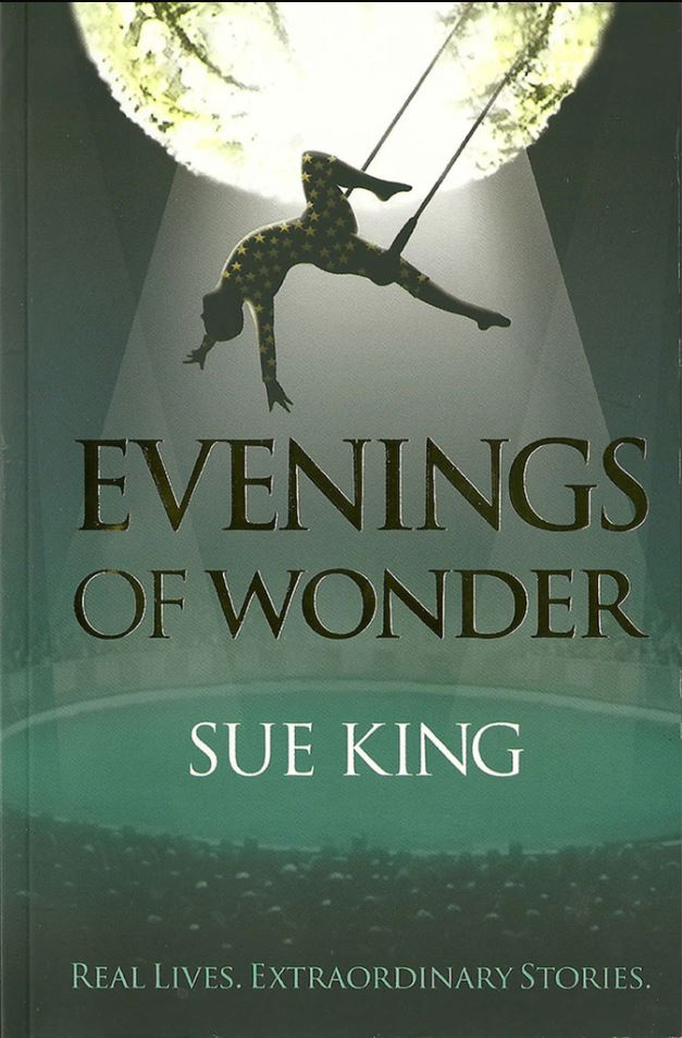 Evenings of Wonder by Sue King