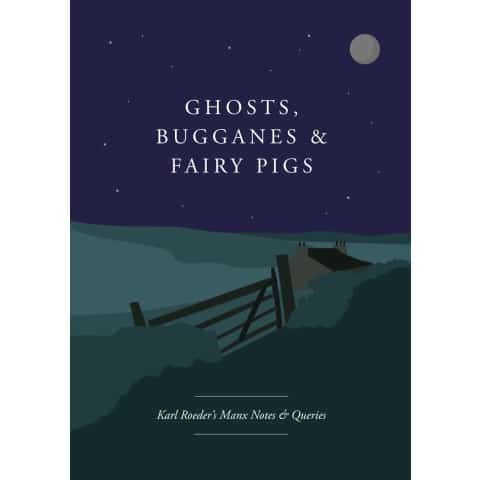Ghosts Bugganes and Fairy Pigs
