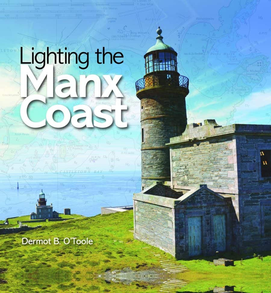 Lighting the Manx Coast by Dermot O'Toole