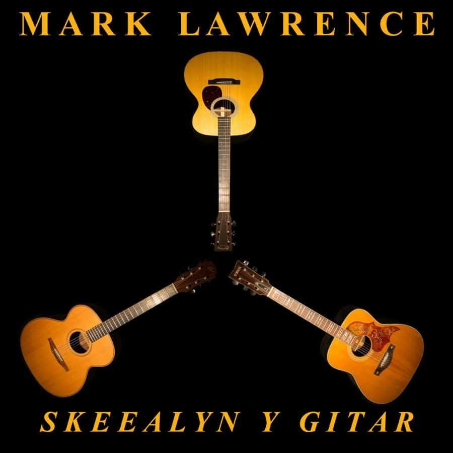 Mark Lawrence Skeealyn y Gitar CD