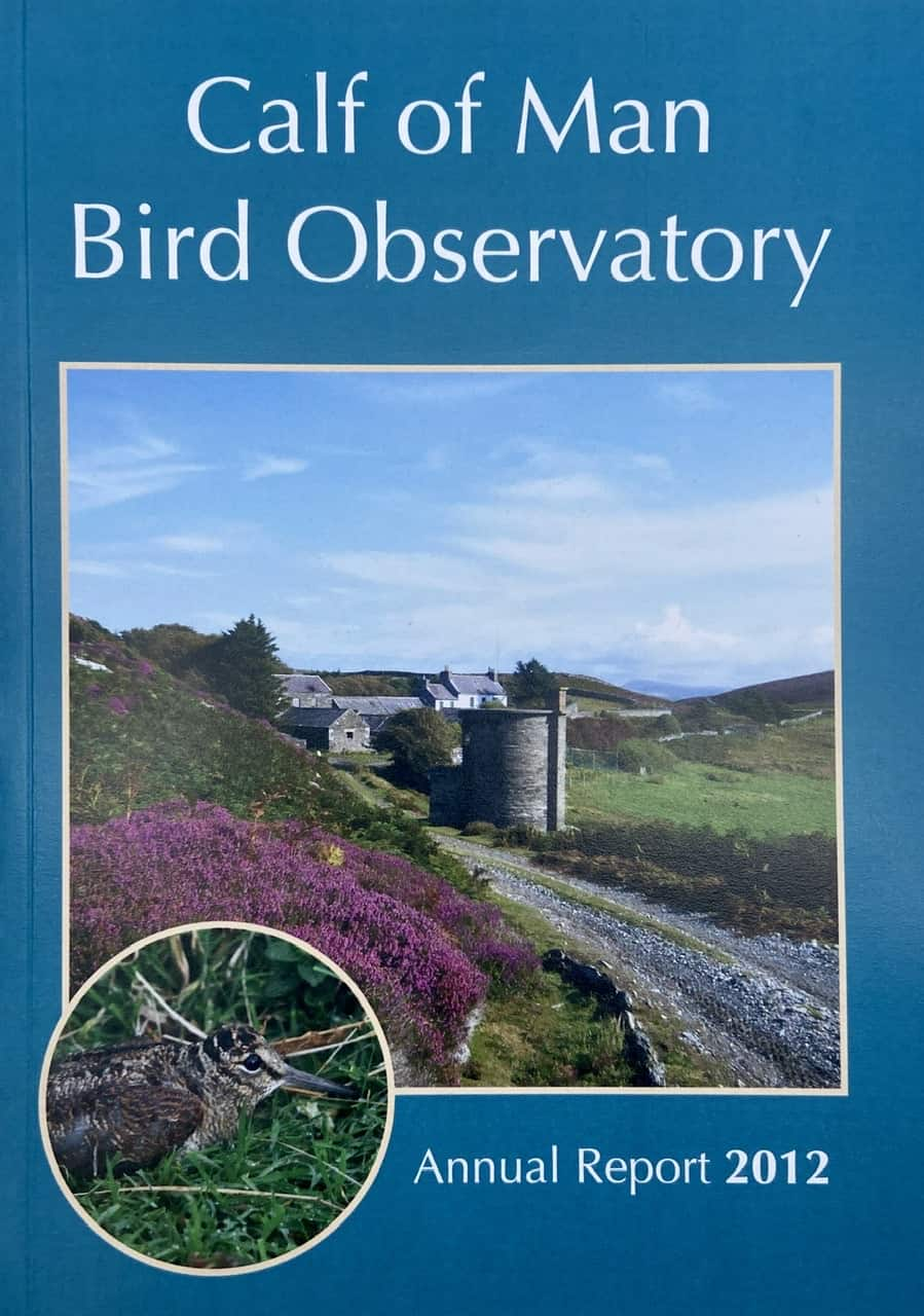 Calf of Man Bird Observatory - Annual Report 2012