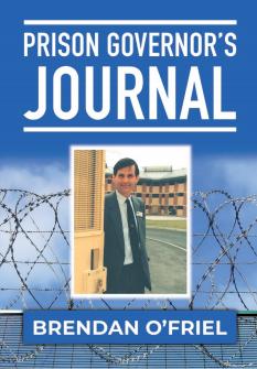 Prison Governor's Journal - Brendan O'Friel
