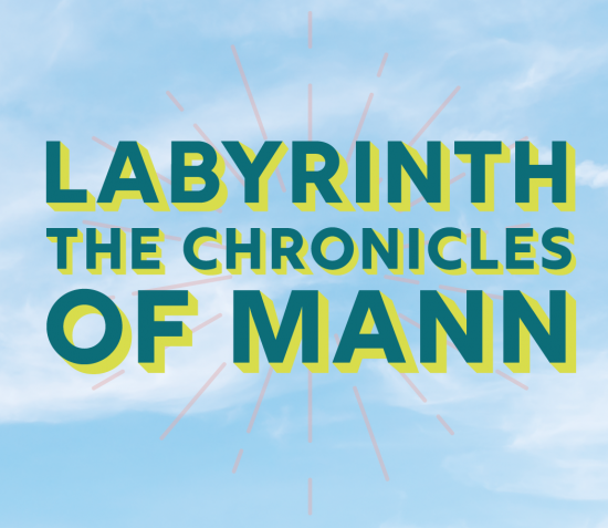 LABYRINTH: The Chronicles of Mann